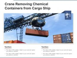 Crane Removing Chemical Containers From Cargo Ship