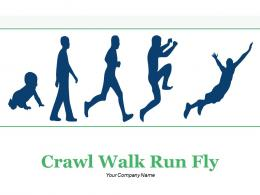 Crawl Walk Run Fly Arrow Pointer