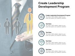 Create Leadership Development Program Ppt Powerpoint Presentation Model Designs Download Cpb