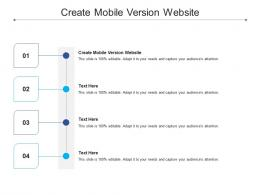 Create Mobile Version Website Ppt Powerpoint Presentation Infographic Template Slides Cpb