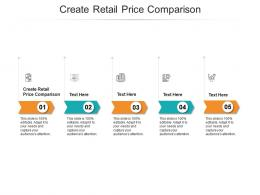 Create Retail Price Comparison Ppt Powerpoint Presentation Summary Examples Cpb