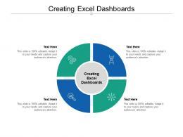 Creating Excel Dashboards Ppt Powerpoint Presentation Portfolio Format Cpb