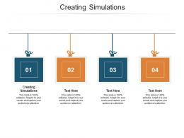 Creating Simulations Ppt Powerpoint Presentation Inspiration Diagrams Cpb