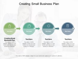 Creating Small Business Plan Ppt Powerpoint Presentation Infographic Template Slides Cpb