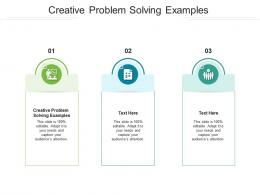 Creative Problem Solving Examples Ppt Powerpoint Presentation Gallery Layout Cpb