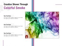 Creative Shown Through Colorful Smoke