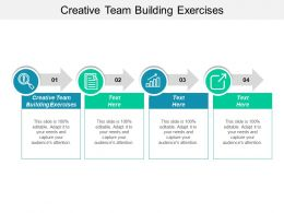 Creative Team Building Exercises Ppt Powerpoint Presentation Infographics Slideshow Cpb