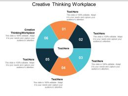 Creative Thinking Workplace Ppt Powerpoint Presentation Gallery Visual Aids Cpb
