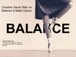 Creative Visual Slide On Balance And Ballet Dance