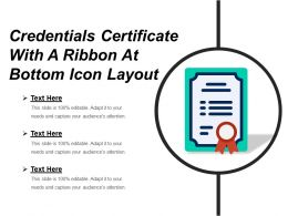 Credentials Certificate With A Ribbon At Bottom Icon Layout