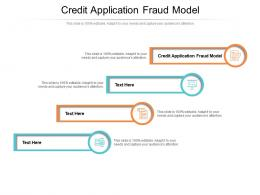 Credit Application Fraud Model Ppt Powerpoint Presentation Portfolio Master Slide Cpb