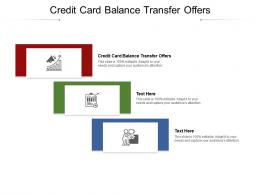Credit Card Balance Transfer Offers Ppt Powerpoint Presentation Outline Graphics Cpb