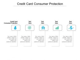 Credit Card Consumer Protection Ppt Powerpoint Presentation Layouts Format Ideas Cpb