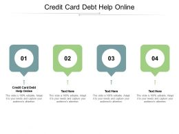 Credit Card Debt Help Online Ppt Powerpoint Presentation Outline Clipart Cpb