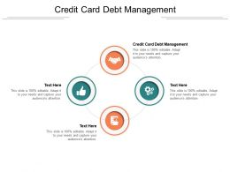 Credit Card Debt Management Ppt Powerpoint Presentation Pictures Graphics Tutorials Cpb