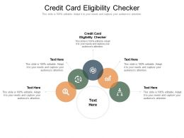 Credit Card Eligibility Checker Ppt Powerpoint Presentation File Images Cpb