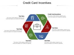 Credit Card Incentives Ppt Powerpoint Presentation Infographics Good Cpb