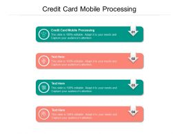 Credit Card Mobile Processing Ppt Presentation Pictures Graphics Download Cpb