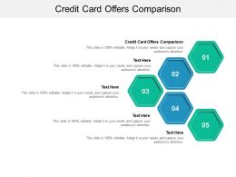 Credit Card Offers Comparison Ppt Powerpoint Presentation Ideas Objects Cpb