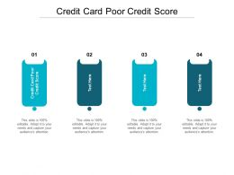 Credit Card Poor Credit Score Ppt Powerpoint Presentation Ideas Layout Cpb