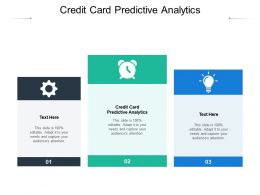 Credit Card Predictive Analytics Ppt Powerpoint Presentation Professional Examples Cpb