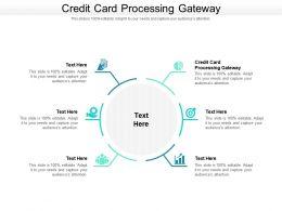 Credit Card Processing Gateway Ppt Powerpoint Presentation Portfolio Master Slide Cpb