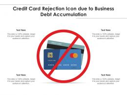 Credit Card Rejection Icon Due To Business Debt Accumulation