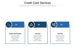 Credit Card Services Ppt Powerpoint Presentation Rules Cpb