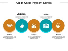 Credit Cards Payment Service Ppt Powerpoint Presentation Icon Sample Cpb