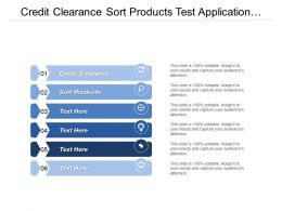 Credit Clearance Sort Products Test Application Supplier Ship Materials