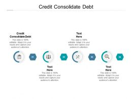Credit Consolidate Debt Ppt Powerpoint Presentation Professional File Formats Cpb