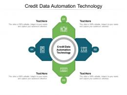 Credit Data Automation Technology Ppt Powerpoint Presentation Slides Graphics Template Cpb