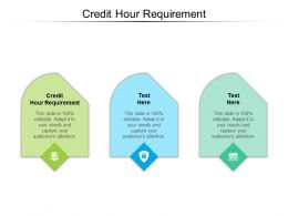 Credit Hour Requirement Ppt Powerpoint Presentation Show Shapes Cpb