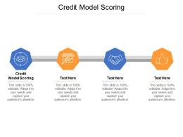 Credit Model Scoring Ppt Powerpoint Presentation Slides Vector Cpb