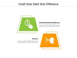 Credit Note Debit Note Difference Ppt Powerpoint Presentation Infographic Styles Cpb