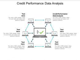 Credit Performance Data Analysis Ppt Powerpoint Presentation Summary Grid Cpb