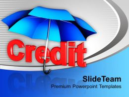 Credit Under Umbrella Finance Shopping PowerPoint Templates PPT Themes And Graphics 0113