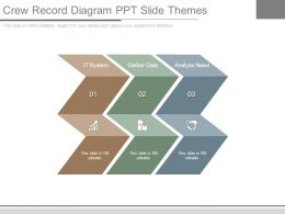 Crew Record Diagram Ppt Slide Themes
