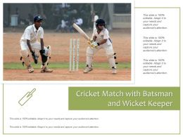Cricket Match With Batsman And Wicket Keeper