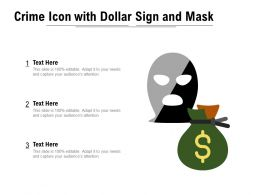 Crime Icon With Dollar Sign And Mask