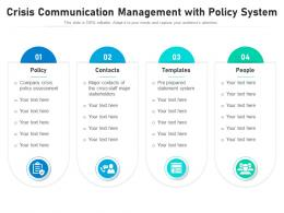 Crisis Communication Management With Policy System