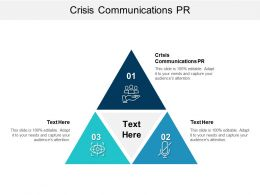 Crisis Communications PR Ppt Powerpoint Presentation Slides Show Cpb