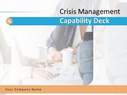 Crisis Management Capability Deck Powerpoint Presentation Slides