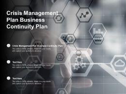 Crisis Management Plan Business Continuity Plan Ppt Powerpoint File Brochure Cpb