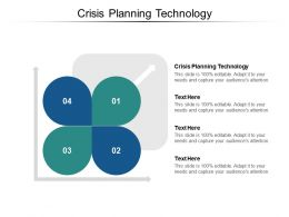 Crisis Planning Technology Ppt Powerpoint Presentation Infographic Template Deck