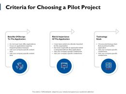 Criteria For Choosing A Pilot Project Ppt Powerpoint Presentation File Topics