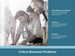 Critical Business Problems Ppt Powerpoint Presentation Ideas Objects Cpb