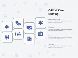 Critical Care Nursing Ppt Powerpoint Presentation Infographic Template Summary