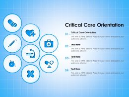 Critical Care Orientation Ppt Powerpoint Presentation Inspiration Layouts