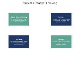 Critical Creative Thinking Ppt Powerpoint Presentation Infographic Template Brochure Cpb